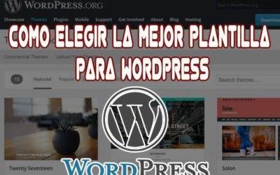 Como Elegir la Mejor Plantilla para WordPress